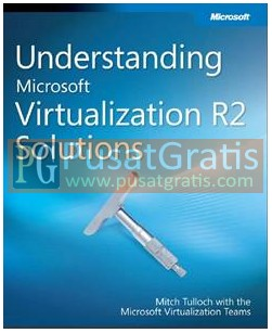 Understanding Microsoft Virtualization R2 Solution Ebook
