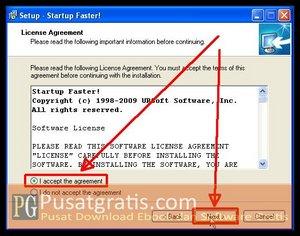 Pilih I Accept..dan klik next untuk Menginstall Startup Faster