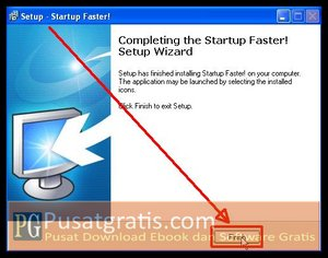 Klik Finish, Proses instalasi Startup Faster telah selesai