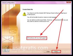 "Centang opsi ""Continue With no e-mail support"" dan   klik finish"