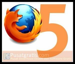 Peringatan: Mozilla Firefox 5 Final Telah Dirilis Secara Resmi! Apa yang Baru?