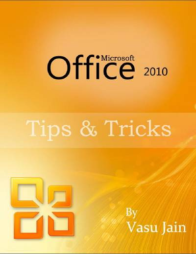 Ebook Tips dan Trik Microsoft Office 2010