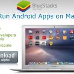 Menjalankan Aplikasi Android di Mac OS dengan BlueStack App Player