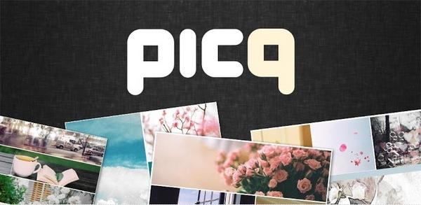 Picq : Photo Editor Untuk Membuat Kolase Foto dengan Efek dan Layout Staylish [Android]