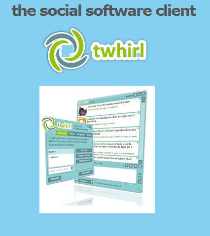 Twhirl: Twitter Desktop Client Berbasis Adobe Air yang Luwes