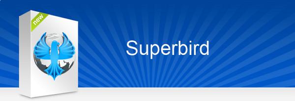 SuperBird, Web Browser dengan Perlindungan Privasi Tertinggi